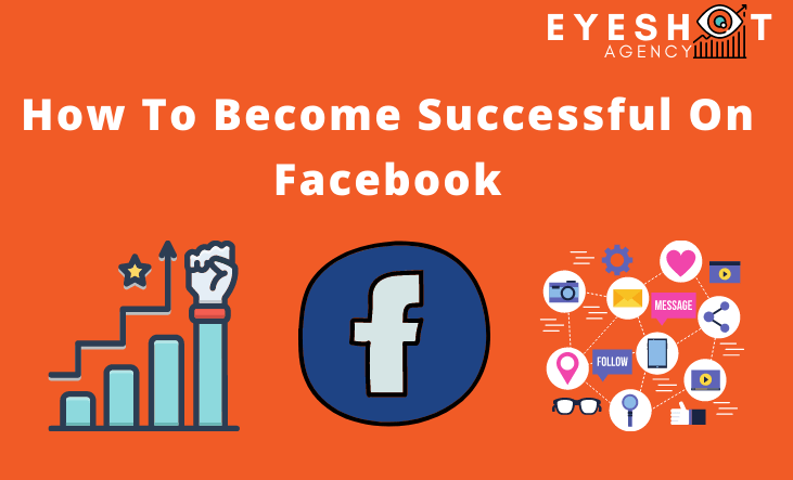 Become successful on facebook